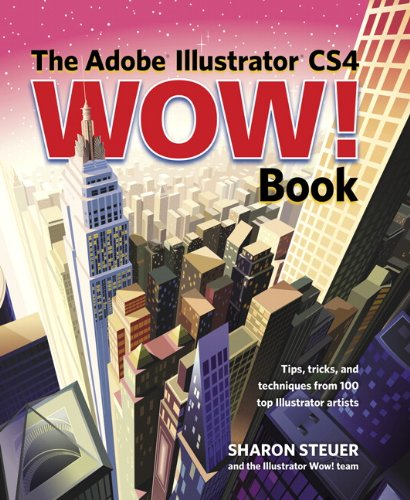 The Adobe Illustrator CS4 Wow! Book