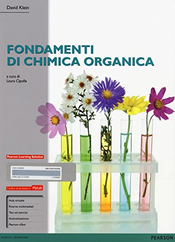 Fondamenti di chimica organica. Ediz. mylab. Con espansione online