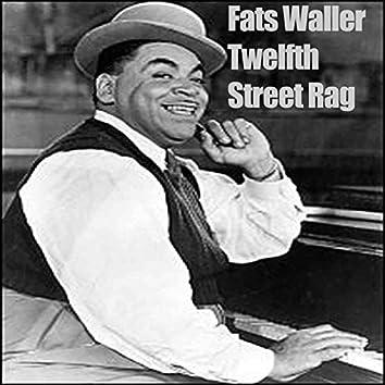 Twelfth Street Rag - Fats Waller