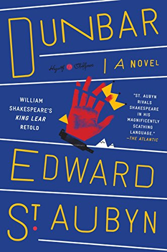 DUNBAR: William Shakespeare's King Lear Retold: A Novel (Hogarth Shakespeare)