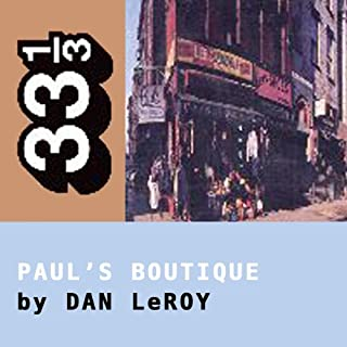 The Beastie Boys' Paul's Boutique (33 1/3 Series) cover art