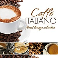 Caffe Italiano-Finest Lounge