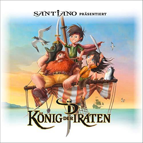 Santiano präsentiert König der Piraten Titelbild