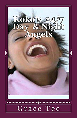 Koko's 24/7 Day & Night Angels (English Edition)