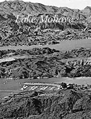 Lake Mohave: A History in Pictures