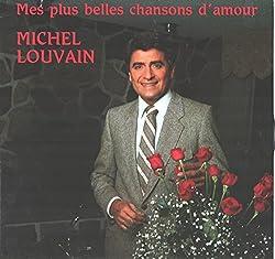 Michel Louvain: Mes Plus Belles Chansons D\'amour LP VG+/NM Canada Groupe Concept