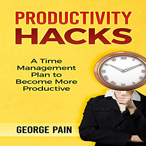 Productivity Hacks audiobook cover art