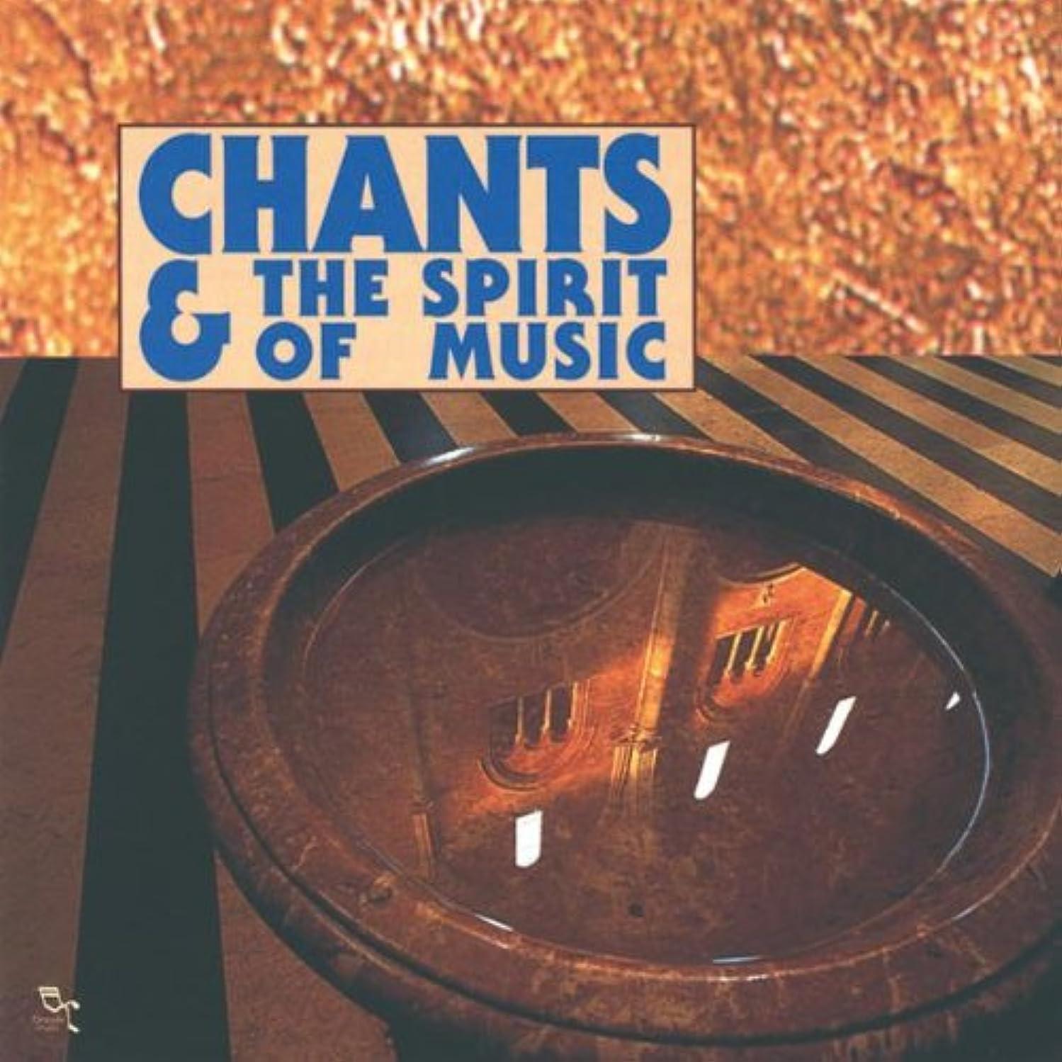 Chants Et The Spirit Of Music