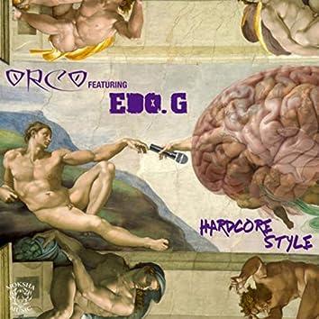 Hardcore Style (feat. Edo. G)