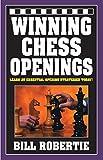 Winning Chess Openings-Robertie, Bill