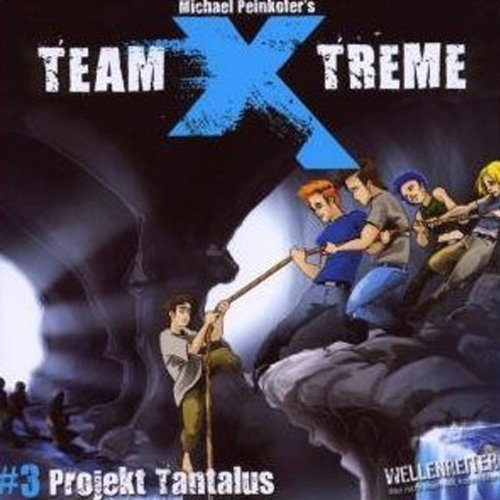 Projekt Tantalus (Team X-Treme 3) Titelbild