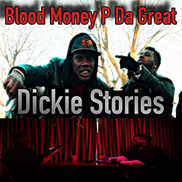Dickie Stories (feat. P Da Great)