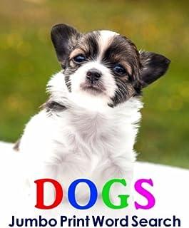 Dogs Jumbo Print Word Search (Jumbo Print Puzzle Books)