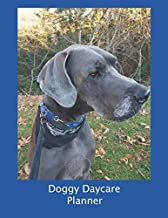 Doggy Daycare Planner: Undated 52 week Diary and Organiser for Professionals in Canine Care with 40 Pages for Client Details: Great Dane Edition