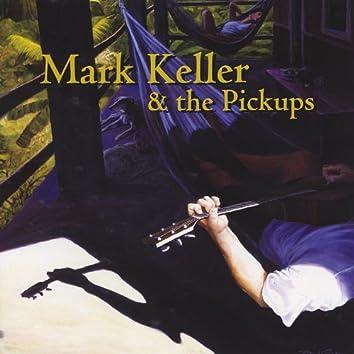 Mark Keller & the Pickups - Special Edition