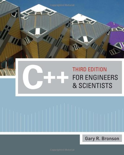 C++ for Engineers and Scientists (Introduction to...