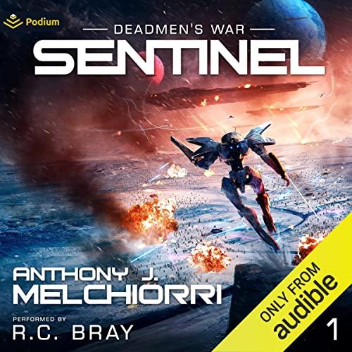 Sentinel: Deadmen's War, Book 1