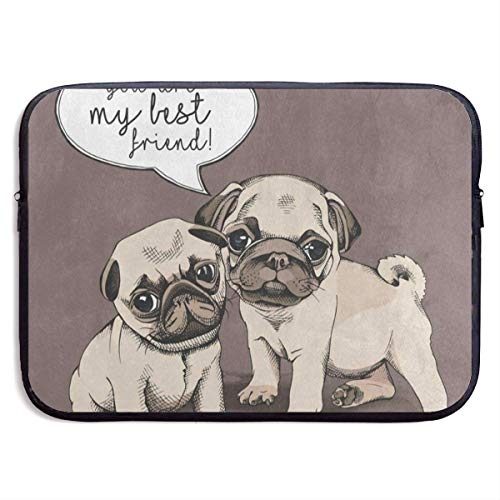 13 Inch Laptop Sleeve Briefcase You're My Best Friend Quote Pug Puppy Dog Neoprene Waterproof Handbag Protective Bag Cover Case for Surface Laptop/Notebook/Acer/Asus/Dell/Lenovo/iPad/Surface Book