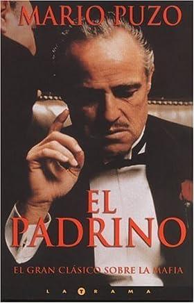 El padrino (La Trama) by Mario Puzo (2001-08-01)