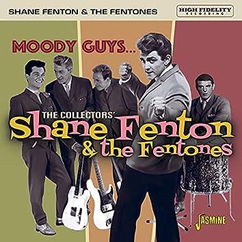 Moody Guys... The Collectors' Shane Fenton & The Fentones