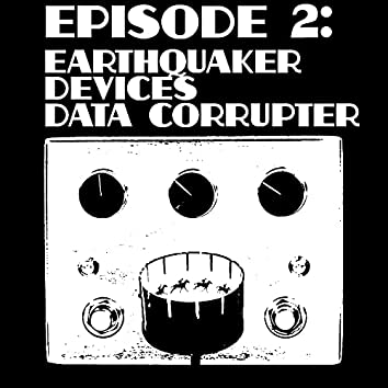 Hunt Of The Butterflies (Earthquaker Devices Data Corrupter)