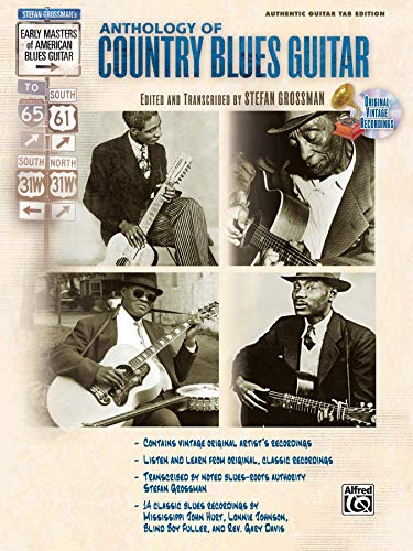 Stefan Grossman's Early Masters of American Blues Guitar: The Anthology of Country Blues Guitar(incl. CD)