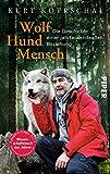 Wolf - Hund - Mensch: Die Geschichte einer jahrtausendealten Beziehung - Kurt Kotrschal