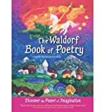 [(The Waldorf Book of Poetry: Discover the Power of Imagination )] [Author: David Kennedy] [Oct-2013]