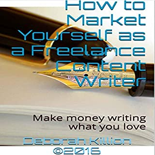 How to Market Yourself as a Freelance Content Writer audiobook cover art