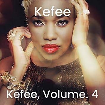 Kefee, Vol. 4