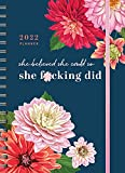 2022 She Believed She Could So She F*cking Did Planner: 17-Month Weekly Organizer for Women (Get Shit Done Monthly, Includes Stickers, Thru December 2022)