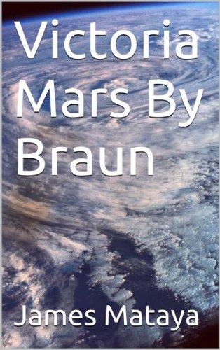 Victoria Mars By Braun (English Edition)
