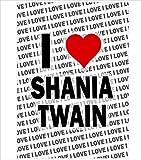 AK Giftshop Poster – I Love Shania Twain – Geschenk –