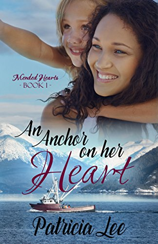 An Anchor on Her Heart by Patricia Lee ebook deal