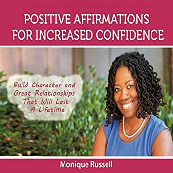 Positive Affirmations for Increased Confidence