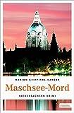 Maschsee-Mord: Niedersachsen Krimi