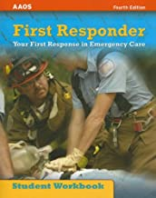 First Responder: Your First Response in Emergency Care Student Workbook