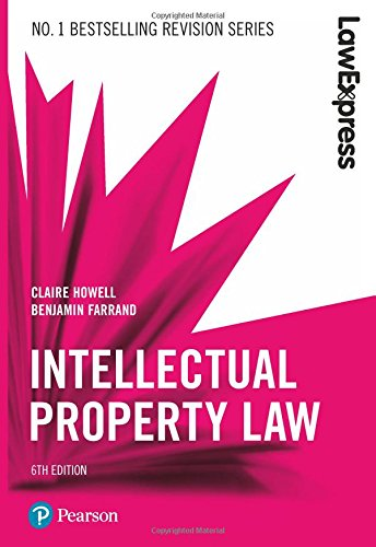Law Express: Intellectual Property, 6th edition