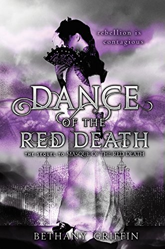 Dance of the Red Death (Masque of the Red Death, Band 2)