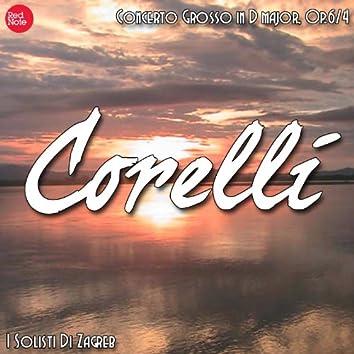 Corelli: Concerto Grosso in D major, Op.6/4