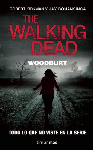 The Walking Dead: Woodbury (Walking Dead: The Governor)