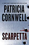 Scarpetta: Scarpetta (Book 16) (The Scarpetta Series)