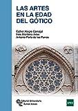 Las Artes En La Edad Del Gótico (Manuales)