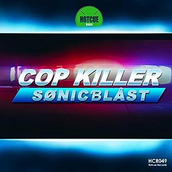 Cop Kiler