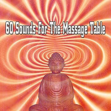 60 Sounds For The Massage Table
