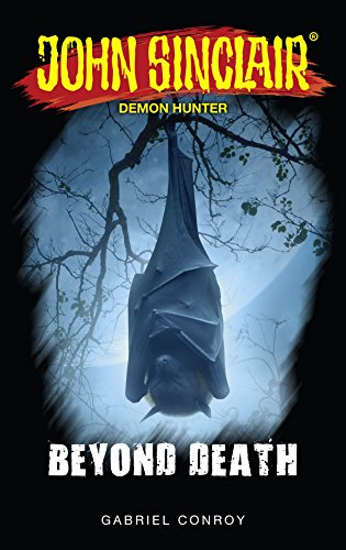 John Sinclair - Beyond Death: Book 10 - 12 (John Sinclair: Horror Series Collections 4) (English Edition)
