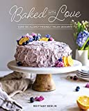 Baked with Love: Over 100 Allergy-Friendly Vegan Desserts