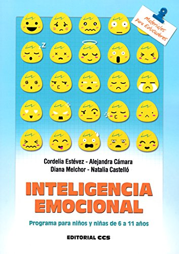 Inteligencia emocional: Programa para niños y niñas de 6 a 11 años: 140 (Materiales para educadores)