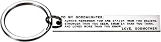 To My Goddaughter Always Remember You Are Braver Than You Believe Keychain Gift from Godmother
