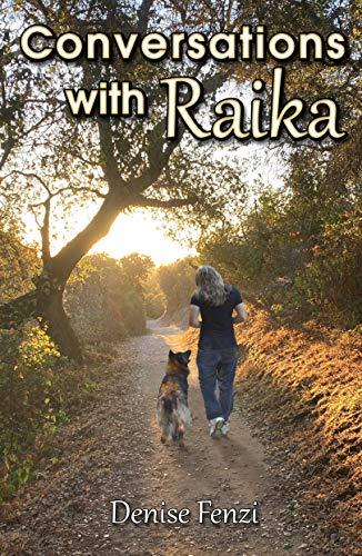 Conversations with Raika (English Edition)